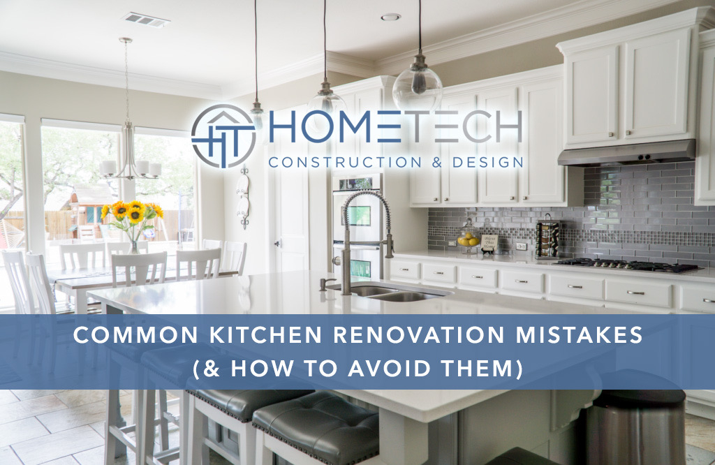 Common Kitchen Renovation Mistakes (& How To Avoid Them!)